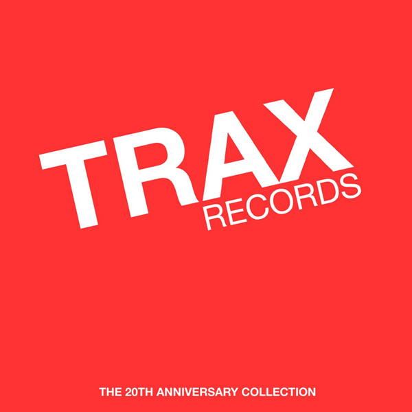 29.TraxRecords_20thAnniversaryCollection_040714