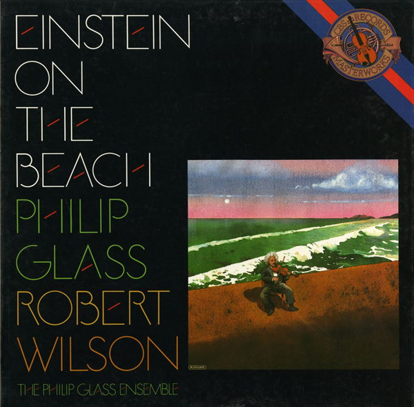 4. PhilipGlass_EinsteinOnTheBeach040714